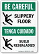 Bilingual Be Careful Sign