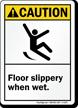 Caution (ANSI) Floor Slippery When Wet Sign
