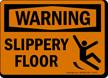 Warning Slippery Floor Sign
