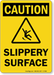 Slippery Surface Caution Sign