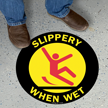 Slippery When Wet SlipSafe Floor Sign