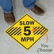 Slow - 5, 10, 15 MPH
