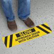 Slow Approach Door With Caution Floor Sign