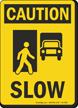 Slow OSHA Caution Sign