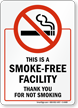 This is a Smoke Free Facility Sign