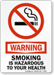 Warning Smoking Is Hazardous To Health Sign