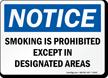Smoking Prohibited Except In Designated Areas Sign