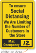 To Ensure Social Distancing Limiting Number of Customer Write On Max Occupancy Social Distancing Sign