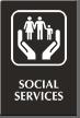 Social Services Engraved Hospital Sign