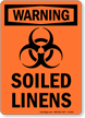 Warning Soiled Linens Sign