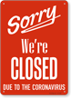 Sorry We Are Closed Retail Service Sign