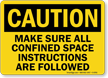 Danger Confined Space Instructions Sign