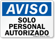 Aviso Solo Personal Autorizado, Spanish Authorized Personnel Sign