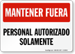 Spanish Keep Out Authorized Personnel Only Sign