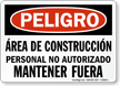 Peligro Area De Construccion Mantener Fuera Spanish Sign