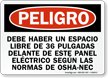 Spanish OSHA Danger Electrical Panel Keep Area Clear Sign