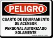 Spanish OSHA Danger Elevator Equipment Room Sign
