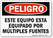 Spanish OSHA Danger Equipment Powered By Multiple Sources Sign