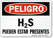 Spanish OSHA Danger H2S May Be Present Sign