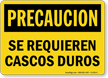 Spanish OSHA Caution Hard Hats Required Sign