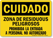 Cuidado Zona De Residuous Peligrosos, Spanish Hazardous Sign