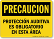 Spanish OSHA Caution Hearing Protection Required In This Area Sign