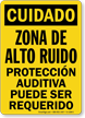 Zona De Alto Ruido, Proteccion Auditiva Spanish Sign