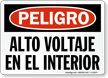 Spanish OSHA Danger High Voltage Within Sign