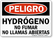 Spanish OSHA Danger Hydrogen No Smoking Sign