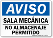 Spanish OSHA Notice Mechanical Room No Storage Permitted Sign
