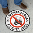 Spanish No Montacargas En Esta Area Floor Sign