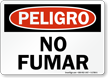 Spanish Peligro No Fumar Sign, No Smoking