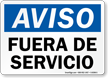 Spanish OSHA Notice Out Of Service Sign