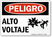Spanish Peligro Alto Voltaje High Voltage Sign