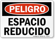 Spanish Peligro Espacio Reducido Confined Space Sign