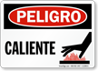 Peligro Caliente Danger Hot Spanish Sign