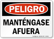 Spanish OSHA Danger Keep Out Sign