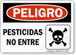 Spanish Peligro Pesticidas No Entre Sign