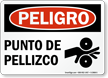 Punto De Pellizco Peligro Sign, Spanish Pinch Point
