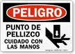 Spanish OSHA Danger Pinch Point Watch Your Hands Sign