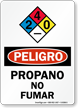 Spanish OSHA Danger Propane No Smoking Sign