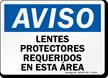 Lentes Protectores Requeridos En Esta Area Spanish Sign