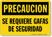 Spanish OSHA Caution Safety Glasses Required Sign