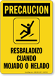 Spanish OSHA Caution Slippery When Wet Or Icy Sign