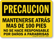 Spanish Mantenerse Atras Mas De 100 Pies Sign