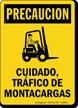 Spanish Trafico De Motacargas, Watch For Forklift Sign