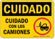 Spanish OSHA Caution Watch For Lift Trucks Sign