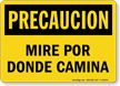 Spanish OSHA Caution Watch Your Step Sign