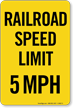 Railroad Speed Limit 5 MPH Sign