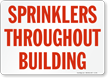 Sprinklers Throughout Building Fire Sign